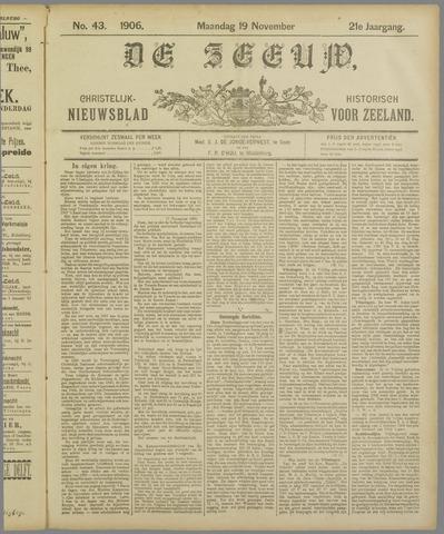 De Zeeuw. Christelijk-historisch nieuwsblad voor Zeeland 1906-11-19