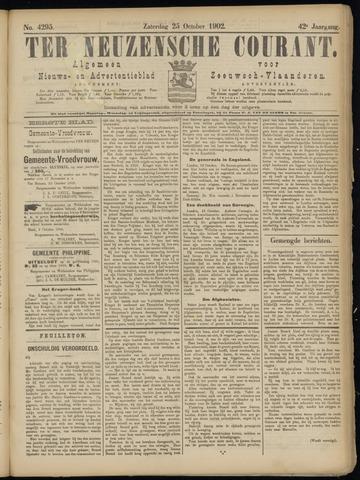 Ter Neuzensche Courant. Algemeen Nieuws- en Advertentieblad voor Zeeuwsch-Vlaanderen / Neuzensche Courant ... (idem) / (Algemeen) nieuws en advertentieblad voor Zeeuwsch-Vlaanderen 1902-10-25