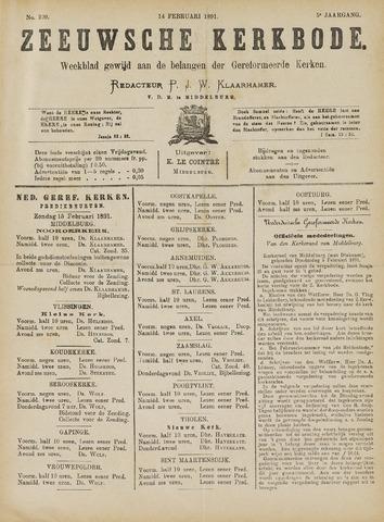 Zeeuwsche kerkbode, weekblad gewijd aan de belangen der gereformeerde kerken/ Zeeuwsch kerkblad 1891-02-14