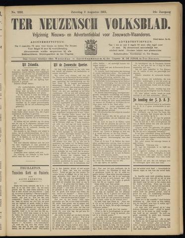 Ter Neuzensch Volksblad. Vrijzinnig nieuws- en advertentieblad voor Zeeuwsch- Vlaanderen / Zeeuwsch Nieuwsblad. Nieuws- en advertentieblad voor Zeeland 1913-08-02