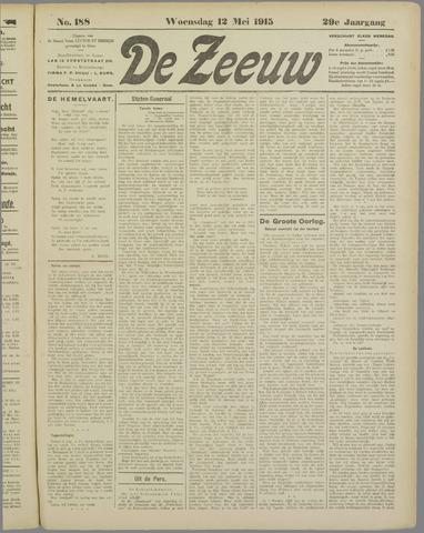 De Zeeuw. Christelijk-historisch nieuwsblad voor Zeeland 1915-05-12