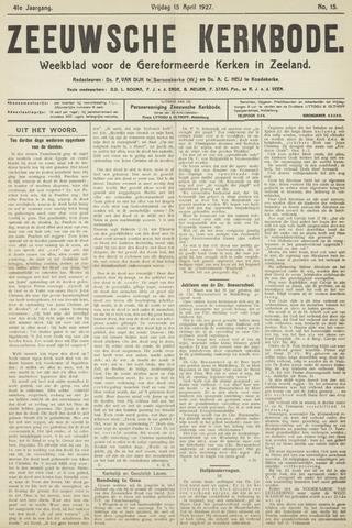 Zeeuwsche kerkbode, weekblad gewijd aan de belangen der gereformeerde kerken/ Zeeuwsch kerkblad 1927-04-15