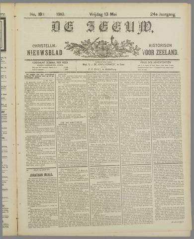 De Zeeuw. Christelijk-historisch nieuwsblad voor Zeeland 1910-05-13