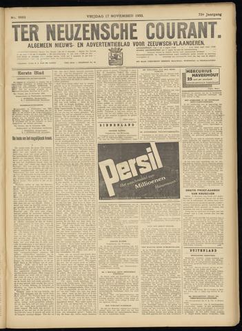 Ter Neuzensche Courant. Algemeen Nieuws- en Advertentieblad voor Zeeuwsch-Vlaanderen / Neuzensche Courant ... (idem) / (Algemeen) nieuws en advertentieblad voor Zeeuwsch-Vlaanderen 1933-11-17