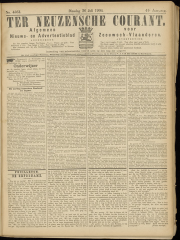 Ter Neuzensche Courant. Algemeen Nieuws- en Advertentieblad voor Zeeuwsch-Vlaanderen / Neuzensche Courant ... (idem) / (Algemeen) nieuws en advertentieblad voor Zeeuwsch-Vlaanderen 1904-07-26