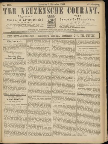 Ter Neuzensche Courant. Algemeen Nieuws- en Advertentieblad voor Zeeuwsch-Vlaanderen / Neuzensche Courant ... (idem) / (Algemeen) nieuws en advertentieblad voor Zeeuwsch-Vlaanderen 1901-12-05
