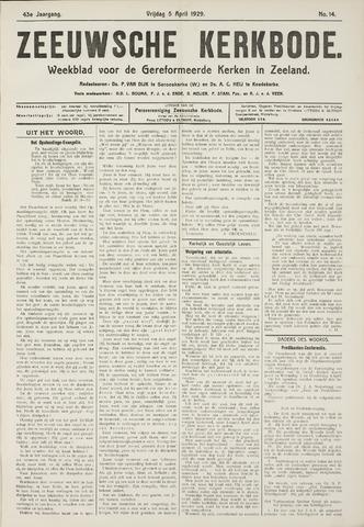 Zeeuwsche kerkbode, weekblad gewijd aan de belangen der gereformeerde kerken/ Zeeuwsch kerkblad 1929-04-05