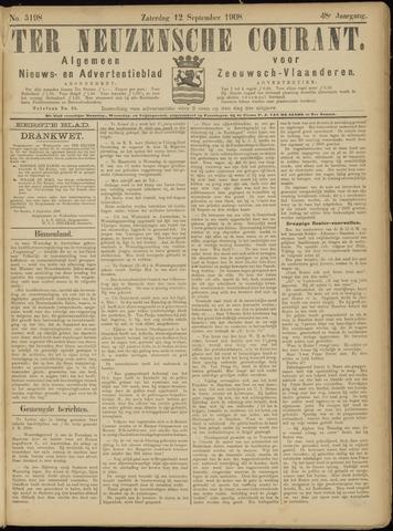 Ter Neuzensche Courant. Algemeen Nieuws- en Advertentieblad voor Zeeuwsch-Vlaanderen / Neuzensche Courant ... (idem) / (Algemeen) nieuws en advertentieblad voor Zeeuwsch-Vlaanderen 1908-09-12
