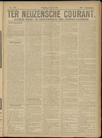 Ter Neuzensche Courant. Algemeen Nieuws- en Advertentieblad voor Zeeuwsch-Vlaanderen / Neuzensche Courant ... (idem) / (Algemeen) nieuws en advertentieblad voor Zeeuwsch-Vlaanderen 1921-07-15