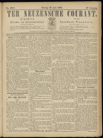 Ter Neuzensche Courant. Algemeen Nieuws- en Advertentieblad voor Zeeuwsch-Vlaanderen / Neuzensche Courant ... (idem) / (Algemeen) nieuws en advertentieblad voor Zeeuwsch-Vlaanderen 1902-04-29