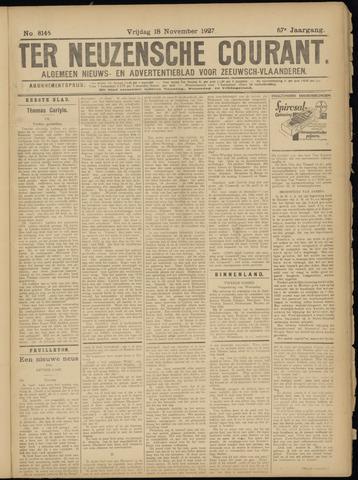 Ter Neuzensche Courant. Algemeen Nieuws- en Advertentieblad voor Zeeuwsch-Vlaanderen / Neuzensche Courant ... (idem) / (Algemeen) nieuws en advertentieblad voor Zeeuwsch-Vlaanderen 1927-11-18