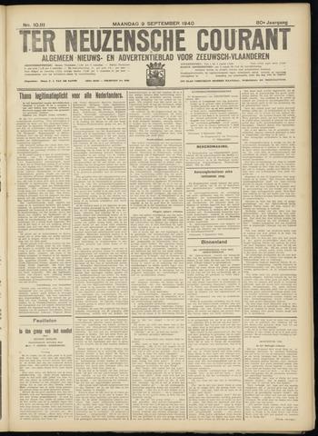 Ter Neuzensche Courant. Algemeen Nieuws- en Advertentieblad voor Zeeuwsch-Vlaanderen / Neuzensche Courant ... (idem) / (Algemeen) nieuws en advertentieblad voor Zeeuwsch-Vlaanderen 1940-09-09