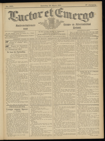 Luctor et Emergo. Antirevolutionair nieuws- en advertentieblad voor Zeeland / Zeeuwsch-Vlaanderen. Orgaan ter verspreiding van de christelijke beginselen in Zeeuwsch-Vlaanderen 1913-03-22