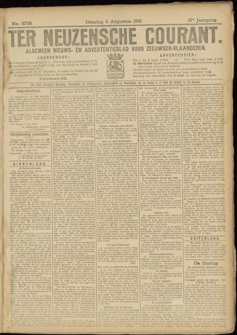 Ter Neuzensche Courant. Algemeen Nieuws- en Advertentieblad voor Zeeuwsch-Vlaanderen / Neuzensche Courant ... (idem) / (Algemeen) nieuws en advertentieblad voor Zeeuwsch-Vlaanderen 1918-08-06