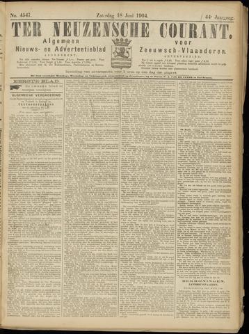 Ter Neuzensche Courant. Algemeen Nieuws- en Advertentieblad voor Zeeuwsch-Vlaanderen / Neuzensche Courant ... (idem) / (Algemeen) nieuws en advertentieblad voor Zeeuwsch-Vlaanderen 1904-06-18
