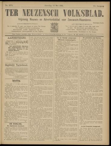 Ter Neuzensch Volksblad. Vrijzinnig nieuws- en advertentieblad voor Zeeuwsch- Vlaanderen / Zeeuwsch Nieuwsblad. Nieuws- en advertentieblad voor Zeeland 1915-05-15