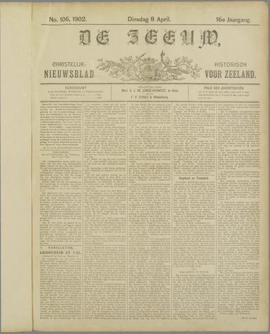 De Zeeuw. Christelijk-historisch nieuwsblad voor Zeeland 1902-04-08