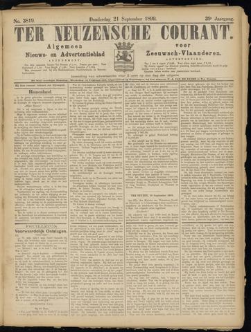Ter Neuzensche Courant. Algemeen Nieuws- en Advertentieblad voor Zeeuwsch-Vlaanderen / Neuzensche Courant ... (idem) / (Algemeen) nieuws en advertentieblad voor Zeeuwsch-Vlaanderen 1899-09-21