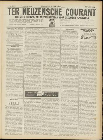 Ter Neuzensche Courant. Algemeen Nieuws- en Advertentieblad voor Zeeuwsch-Vlaanderen / Neuzensche Courant ... (idem) / (Algemeen) nieuws en advertentieblad voor Zeeuwsch-Vlaanderen 1939-06-05