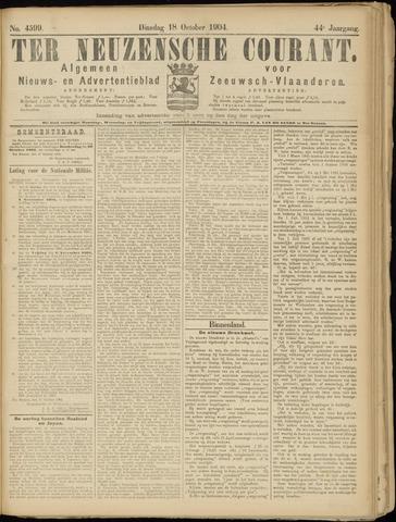 Ter Neuzensche Courant. Algemeen Nieuws- en Advertentieblad voor Zeeuwsch-Vlaanderen / Neuzensche Courant ... (idem) / (Algemeen) nieuws en advertentieblad voor Zeeuwsch-Vlaanderen 1904-10-18