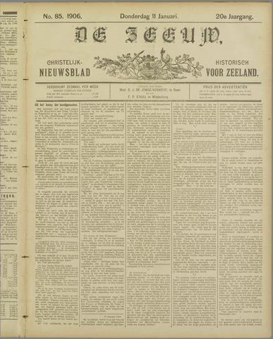 De Zeeuw. Christelijk-historisch nieuwsblad voor Zeeland 1906-01-11