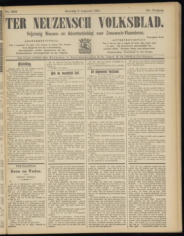 Ter Neuzensch Volksblad. Vrijzinnig nieuws- en advertentieblad voor Zeeuwsch- Vlaanderen / Zeeuwsch Nieuwsblad. Nieuws- en advertentieblad voor Zeeland 1913-08-09
