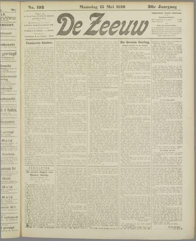 De Zeeuw. Christelijk-historisch nieuwsblad voor Zeeland 1916-05-15