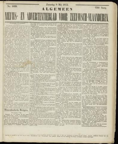 Ter Neuzensche Courant. Algemeen Nieuws- en Advertentieblad voor Zeeuwsch-Vlaanderen / Neuzensche Courant ... (idem) / (Algemeen) nieuws en advertentieblad voor Zeeuwsch-Vlaanderen 1875-05-08