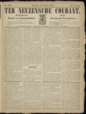 Ter Neuzensche Courant. Algemeen Nieuws- en Advertentieblad voor Zeeuwsch-Vlaanderen / Neuzensche Courant ... (idem) / (Algemeen) nieuws en advertentieblad voor Zeeuwsch-Vlaanderen 1884-02-13
