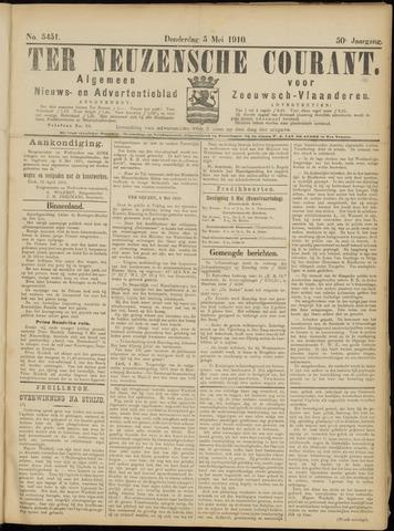 Ter Neuzensche Courant. Algemeen Nieuws- en Advertentieblad voor Zeeuwsch-Vlaanderen / Neuzensche Courant ... (idem) / (Algemeen) nieuws en advertentieblad voor Zeeuwsch-Vlaanderen 1910-05-05