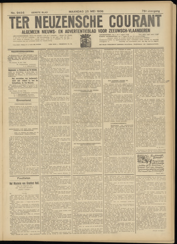Ter Neuzensche Courant. Algemeen Nieuws- en Advertentieblad voor Zeeuwsch-Vlaanderen / Neuzensche Courant ... (idem) / (Algemeen) nieuws en advertentieblad voor Zeeuwsch-Vlaanderen 1936-05-25