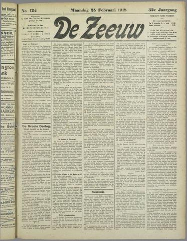 De Zeeuw. Christelijk-historisch nieuwsblad voor Zeeland 1918-02-25