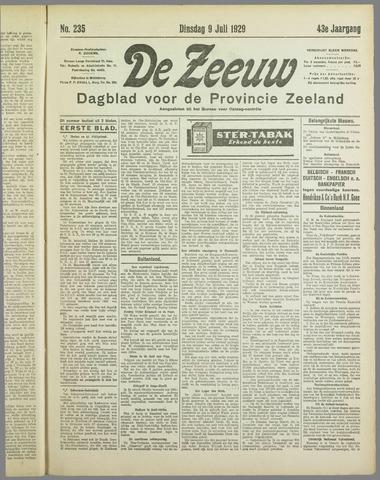 De Zeeuw. Christelijk-historisch nieuwsblad voor Zeeland 1929-07-09