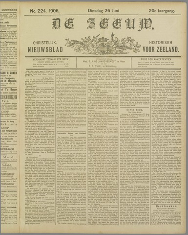 De Zeeuw. Christelijk-historisch nieuwsblad voor Zeeland 1906-06-26