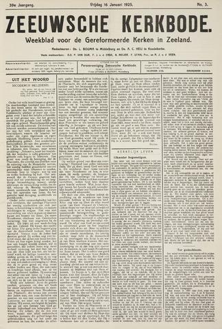 Zeeuwsche kerkbode, weekblad gewijd aan de belangen der gereformeerde kerken/ Zeeuwsch kerkblad 1925-01-16