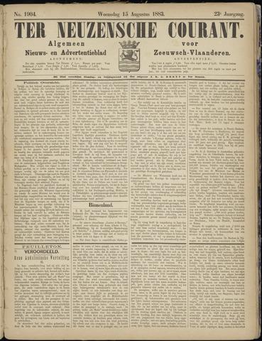 Ter Neuzensche Courant. Algemeen Nieuws- en Advertentieblad voor Zeeuwsch-Vlaanderen / Neuzensche Courant ... (idem) / (Algemeen) nieuws en advertentieblad voor Zeeuwsch-Vlaanderen 1883-08-15
