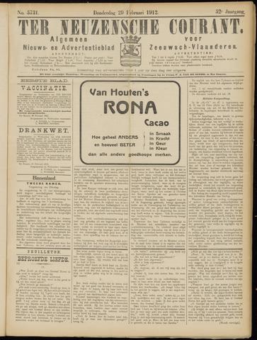 Ter Neuzensche Courant. Algemeen Nieuws- en Advertentieblad voor Zeeuwsch-Vlaanderen / Neuzensche Courant ... (idem) / (Algemeen) nieuws en advertentieblad voor Zeeuwsch-Vlaanderen 1912-02-29