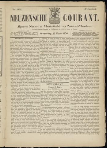 Ter Neuzensche Courant. Algemeen Nieuws- en Advertentieblad voor Zeeuwsch-Vlaanderen / Neuzensche Courant ... (idem) / (Algemeen) nieuws en advertentieblad voor Zeeuwsch-Vlaanderen 1876-03-29