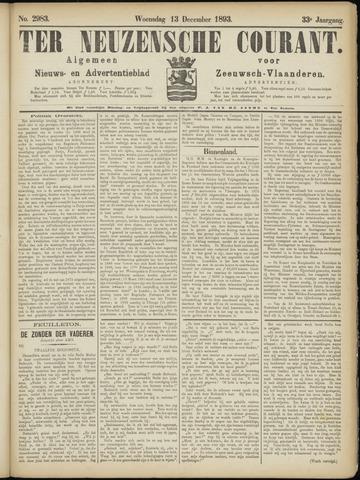 Ter Neuzensche Courant. Algemeen Nieuws- en Advertentieblad voor Zeeuwsch-Vlaanderen / Neuzensche Courant ... (idem) / (Algemeen) nieuws en advertentieblad voor Zeeuwsch-Vlaanderen 1893-12-13