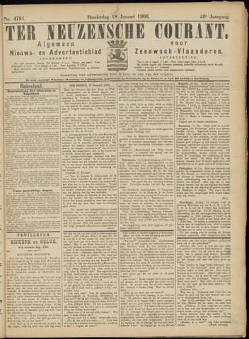 Ter Neuzensche Courant. Algemeen Nieuws- en Advertentieblad voor Zeeuwsch-Vlaanderen / Neuzensche Courant ... (idem) / (Algemeen) nieuws en advertentieblad voor Zeeuwsch-Vlaanderen 1906-01-18