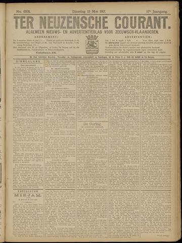 Ter Neuzensche Courant. Algemeen Nieuws- en Advertentieblad voor Zeeuwsch-Vlaanderen / Neuzensche Courant ... (idem) / (Algemeen) nieuws en advertentieblad voor Zeeuwsch-Vlaanderen 1917-05-15