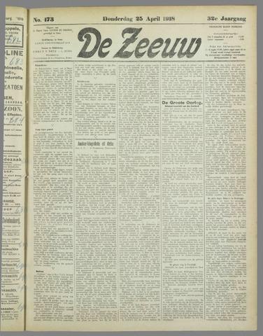 De Zeeuw. Christelijk-historisch nieuwsblad voor Zeeland 1918-04-25
