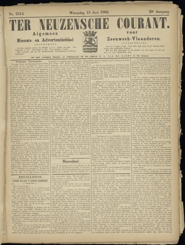 Ter Neuzensche Courant. Algemeen Nieuws- en Advertentieblad voor Zeeuwsch-Vlaanderen / Neuzensche Courant ... (idem) / (Algemeen) nieuws en advertentieblad voor Zeeuwsch-Vlaanderen 1889-06-19