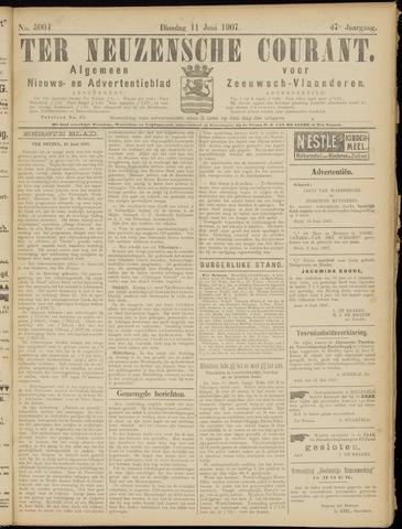 Ter Neuzensche Courant. Algemeen Nieuws- en Advertentieblad voor Zeeuwsch-Vlaanderen / Neuzensche Courant ... (idem) / (Algemeen) nieuws en advertentieblad voor Zeeuwsch-Vlaanderen 1907-06-11