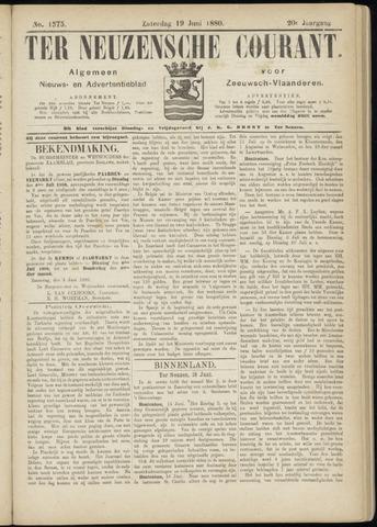 Ter Neuzensche Courant. Algemeen Nieuws- en Advertentieblad voor Zeeuwsch-Vlaanderen / Neuzensche Courant ... (idem) / (Algemeen) nieuws en advertentieblad voor Zeeuwsch-Vlaanderen 1880-06-19