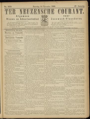 Ter Neuzensche Courant. Algemeen Nieuws- en Advertentieblad voor Zeeuwsch-Vlaanderen / Neuzensche Courant ... (idem) / (Algemeen) nieuws en advertentieblad voor Zeeuwsch-Vlaanderen 1908-11-14