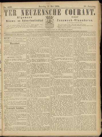 Ter Neuzensche Courant. Algemeen Nieuws- en Advertentieblad voor Zeeuwsch-Vlaanderen / Neuzensche Courant ... (idem) / (Algemeen) nieuws en advertentieblad voor Zeeuwsch-Vlaanderen 1904-05-21