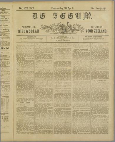 De Zeeuw. Christelijk-historisch nieuwsblad voor Zeeland 1901-04-18