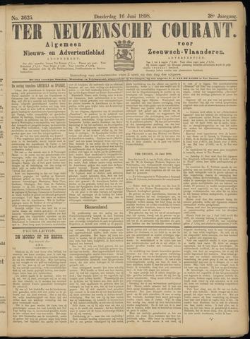 Ter Neuzensche Courant. Algemeen Nieuws- en Advertentieblad voor Zeeuwsch-Vlaanderen / Neuzensche Courant ... (idem) / (Algemeen) nieuws en advertentieblad voor Zeeuwsch-Vlaanderen 1898-06-16