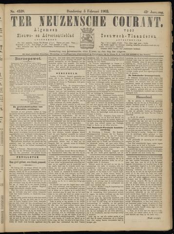 Ter Neuzensche Courant. Algemeen Nieuws- en Advertentieblad voor Zeeuwsch-Vlaanderen / Neuzensche Courant ... (idem) / (Algemeen) nieuws en advertentieblad voor Zeeuwsch-Vlaanderen 1903-02-05